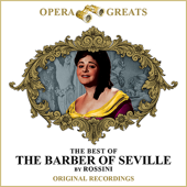 Opera Greats - The Best of - The Barber of Seville (Remastered)