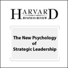 Giovanni Gavetti - The New Psychology of Strategic Leadership (Harvard Business Review) (Unabridged) grafismos