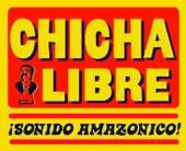 Chicha Libre - El Borrachito