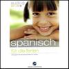 Div. - Audio Spanisch fГјr die Ferien - Spannende Sprachreise fГјr Kinder ab 5 Jahren Grafik