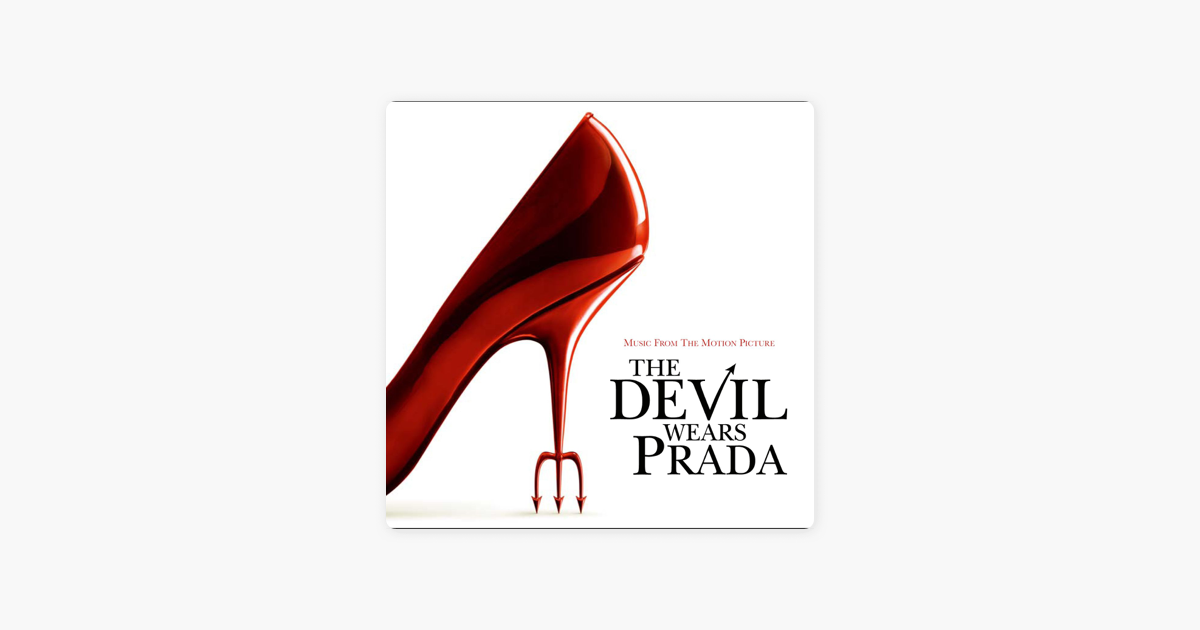 The Devil Wears Prada Music From The Motion Picture By Various