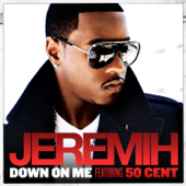 Down On Me (feat. 50 Cent)
