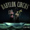 La belle étoile - Babylon Circus