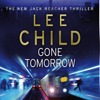 Gone Tomorrow: Jack Reacher 13 - Lee Child