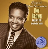 Roy Brown - Love Don't Love Nobody