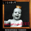 Ligabue - Buon compleanno Elvis (Remastered Version) artwork