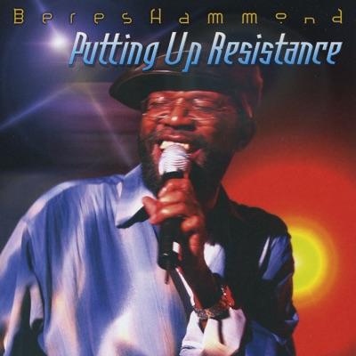 Putting Up Resistance - Beres Hammond