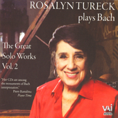 Rosalyn Tureck Plays Bach: the Great Solo Works, Vol. 2