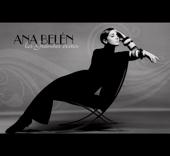 Ana Belén: Los Grandes Éxitos... y Más