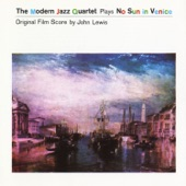 The Modern Jazz Quartet - Venice