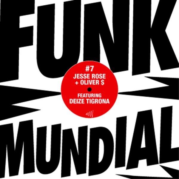 Funk Mundial #7 (feat. Deize Tigrona)