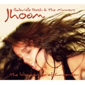 Gabrielle Roth & The Mirrors - Jhoom