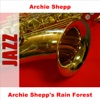 Archie Shepp's Rain Forest