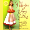 Amy Sedaris - I Like You: Hospitality Under the Influence (Unabridged)  artwork