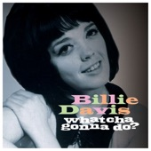 Billie Davis - Whatcha Gonna Do