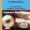 William Gibson - The Miracle Worker (Dramatized) [Abridged  Fiction]  artwork