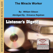 The Miracle Worker (Dramatized) [Abridged  Fiction]