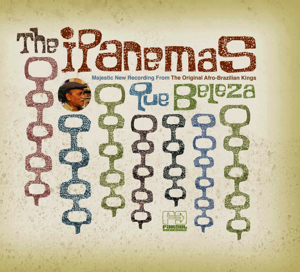The Ipanemas - Que Beleza (Bonus Track Version)