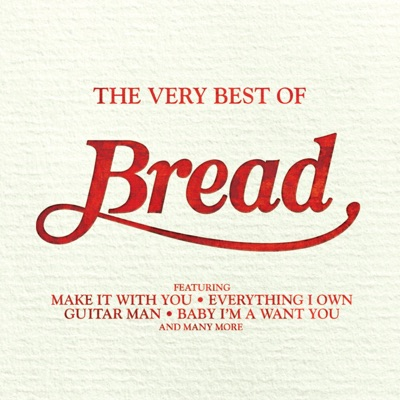 The Very Best of Bread - Bread