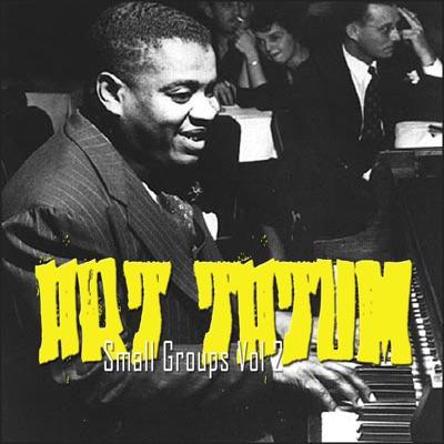 The Small Groups Disc 2 - Art Tatum