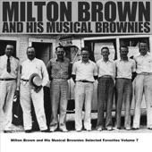 Milton Brown & His Musical Brownies - Somebody's Been Using That Thing