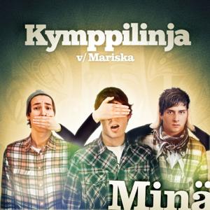 Kymppilinja - Minä feat. Mariska