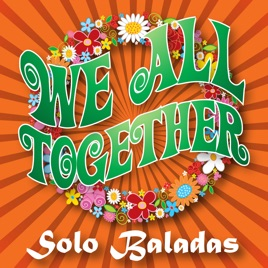 we all together we all together vol 1 baladas をapple musicで