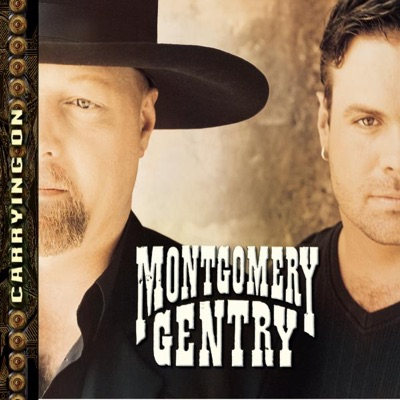 Carrying On - Montgomery Gentry
