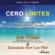 Joe Vitale & Dr. Ihaleakala Hew Len - Cero Limites [Zero Limits]: El sistema secreto Hawaiano para la riqueza, salud, paz, amor y mucho mas