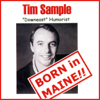 Tim Sample - Born in Maine!!  artwork