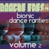 Boogie Fresh Volume 2 (Bionic Dance Rarities)