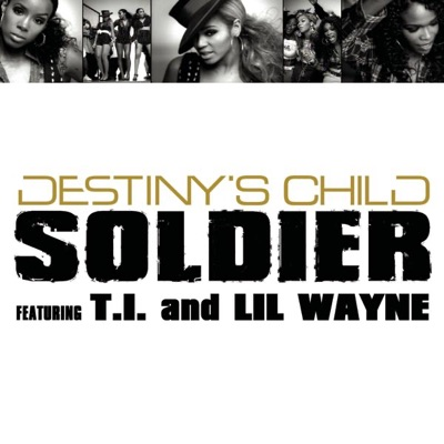 Soldier - EP - Destiny's Child