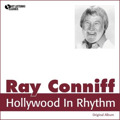 Hollywood in Rhythm (Original Album) - Ray Conniff
