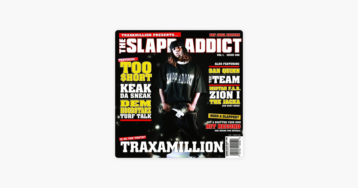 traxamillion the slapp addict
