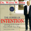 Dr. Wayne W. Dyer - The Power of Intention: Learning to Co-Create Your World Your Way artwork