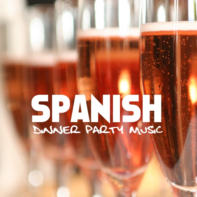 Dinner Party Music spanish dinner party music - spanish restaurant music - flamenco