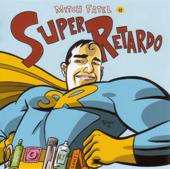 Super Retardo
