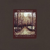 The Milling Gowns - Pinch & Bust
