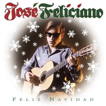 José Feliciano Feliz Navidad José Feliciano album songs, reviews, credits