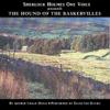 Arthur Conan Doyle - The Hound of the Baskervilles (Unabridged)  artwork