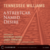 Tennessee Williams - A Streetcar Named Desire (Dramatized)  artwork