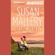 Download Chasing Perfect: A Fool's Gold Romance, Book 1 (Unabridged) Audio Book