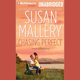 Chasing Perfect: A Fool's Gold Romance, Book 1 (Unabridged) audiobook