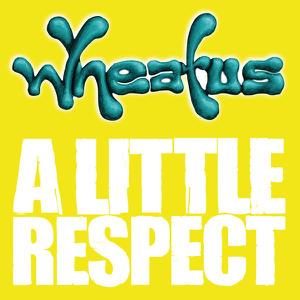 Wheatus - A Little Respect (David Thoener Mix #1)