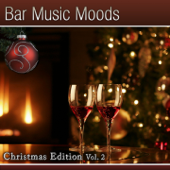 Bar Music Moods - Christmas Edition, Vol. 2