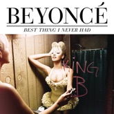 Best Thing I Never Had (Remixes) - EP