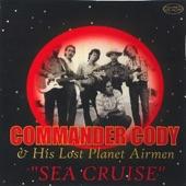 Commander Cody & His Lost Planet Airmen - Truckstop Rock