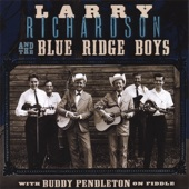 Larry Richardson and the Blue Ridge Boys With Buddy Pendleton - I'll Meet You in Church Sunday Morning