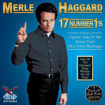 17 Number 1's - Merle Haggard