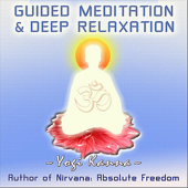 Guided Meditation and Deep Relaxation - EP